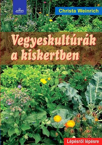 Vegyeskultúrák a kiskertben című könyv